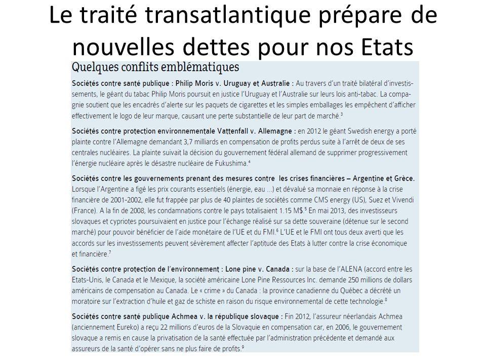 Le traité transatlantique prépare de nouvelles dettes pour nos Etats