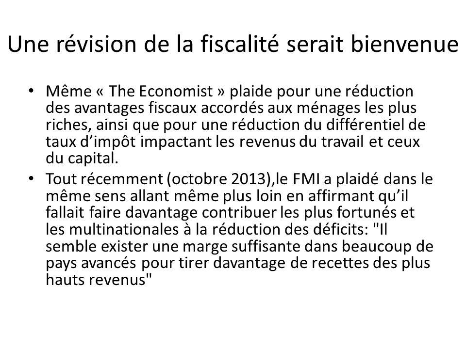 Une révision de la fiscalité serait bienvenue Même « The Economist » plaide pour une réduction des avantages fiscaux accordés aux ménages les plus ric