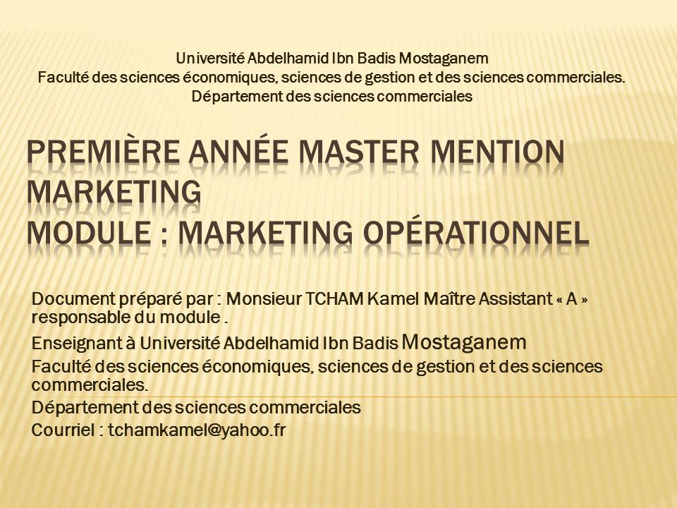 Université Abdelhamid Ibn Badis Mostaganem Faculté des sciences économiques, sciences de gestion et des sciences commerciales. Département des science
