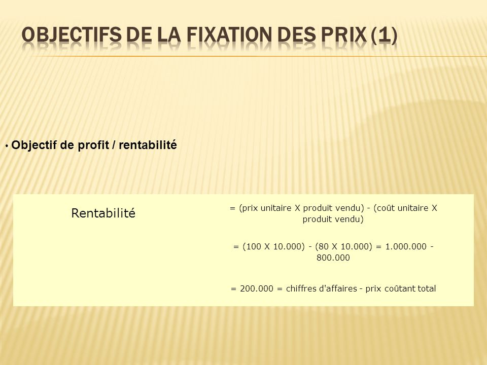 Rentabilité = (prix unitaire X produit vendu) - (coût unitaire X produit vendu) = (100 X 10.000) - (80 X 10.000) = 1.000.000 - 800.000 = 200.000 = chi