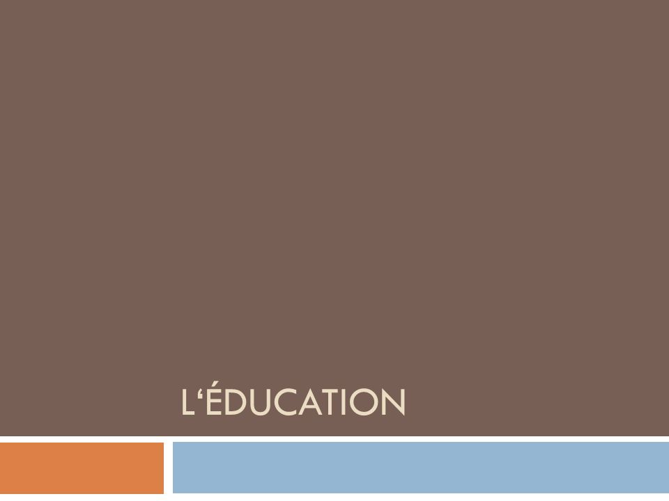 LÉDUCATION