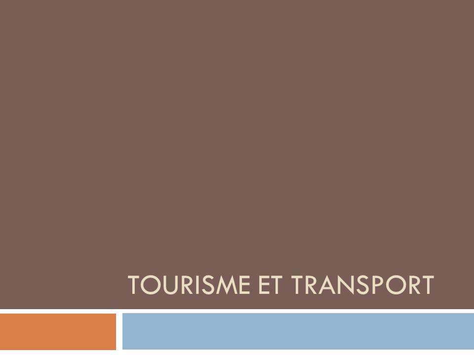 TOURISME ET TRANSPORT