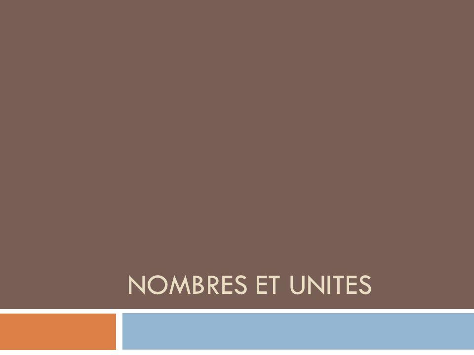 NOMBRES ET UNITES