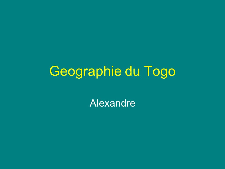 Geographie du Togo Alexandre