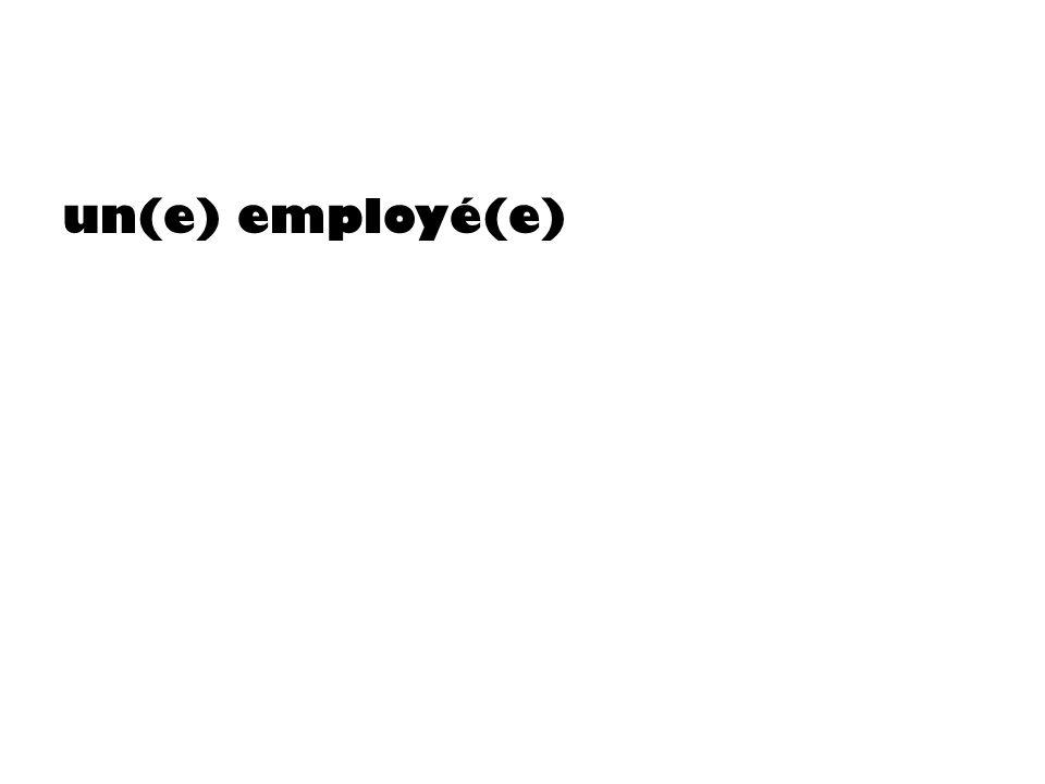 un(e) employé(e)