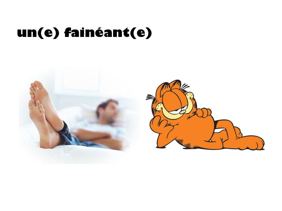 un(e) fainéant(e)