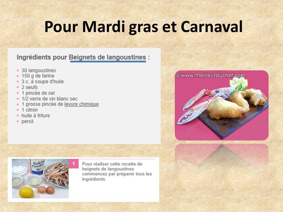 Pour Mardi gras et Carnaval