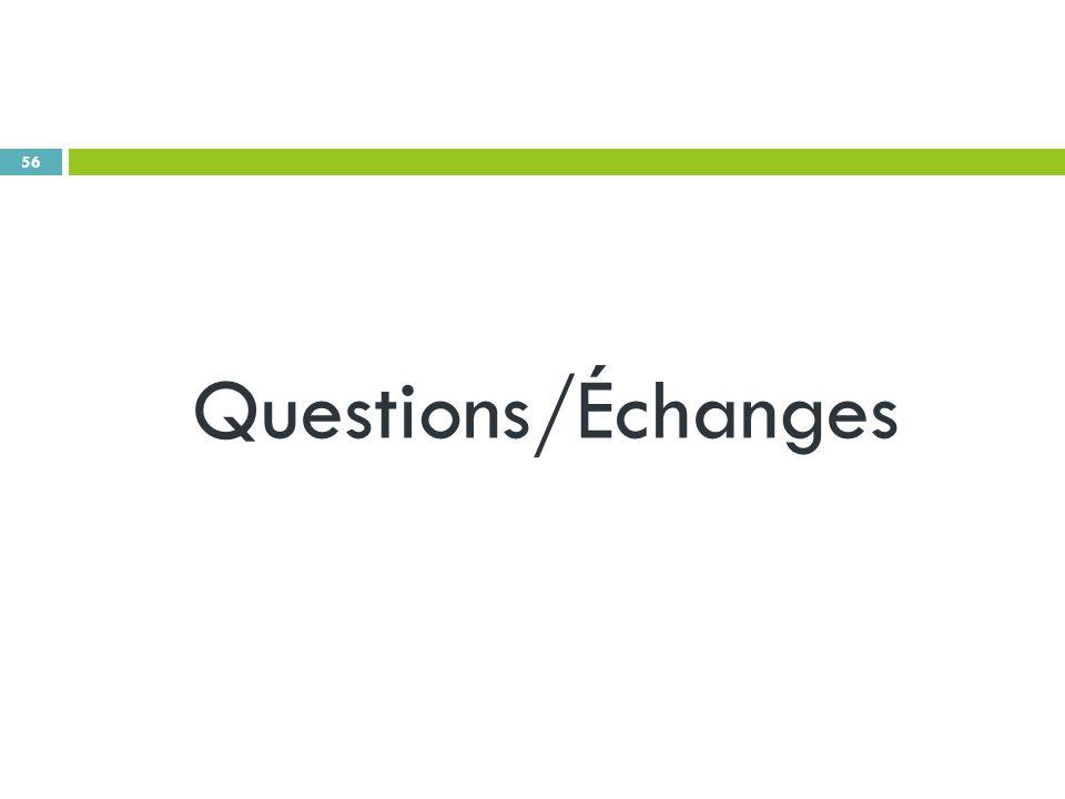 56 Questions/Échanges