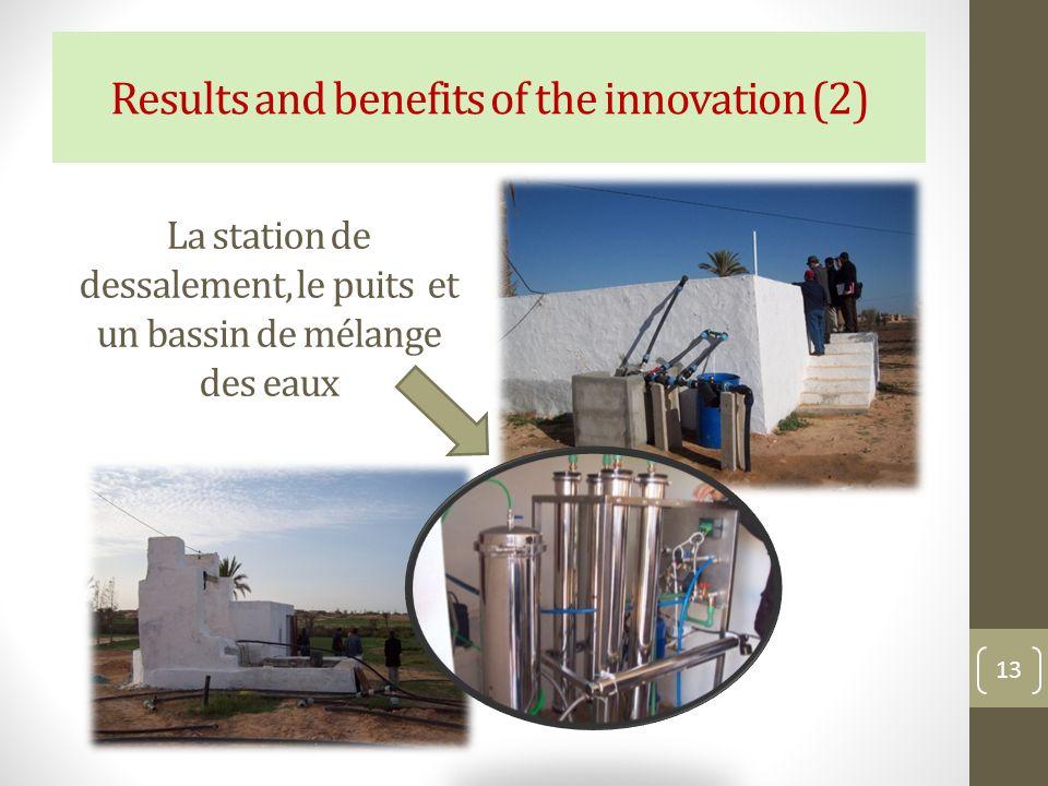 La station de dessalement, le puits et un bassin de mélange des eaux 13 Results and benefits of the innovation (2)