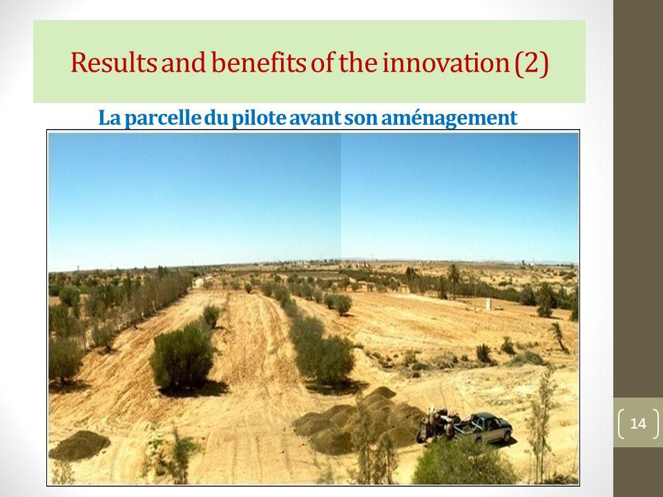 La parcelle du pilote avant son aménagement 14 Results and benefits of the innovation (2)