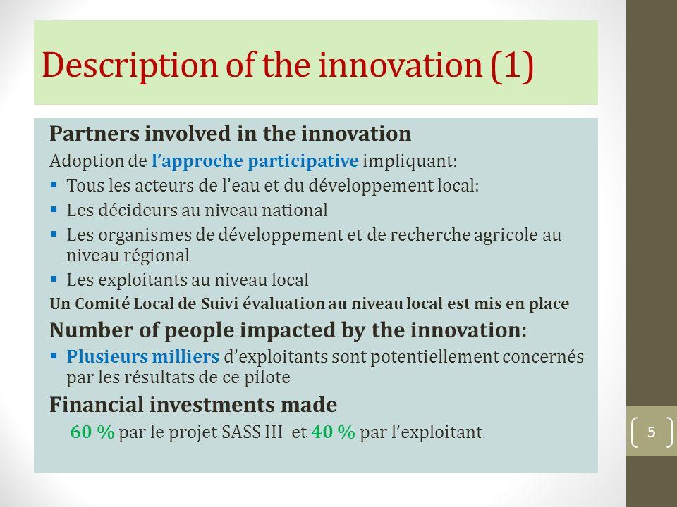 Partners involved in the innovation Adoption de lapproche participative impliquant: Tous les acteurs de leau et du développement local: Les décideurs