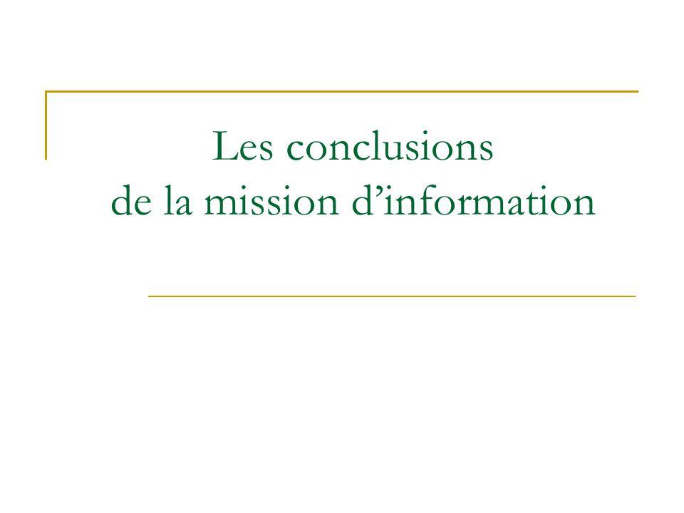 Les conclusions de la mission dinformation