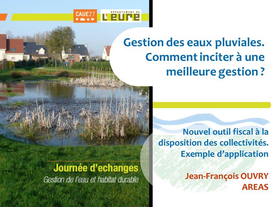AESN Nanterre 28-04-2009 Gestion des eaux pluviales. Comment inciter à une meilleure gestion ? Nouvel outil fiscal à la disposition des collectivités.