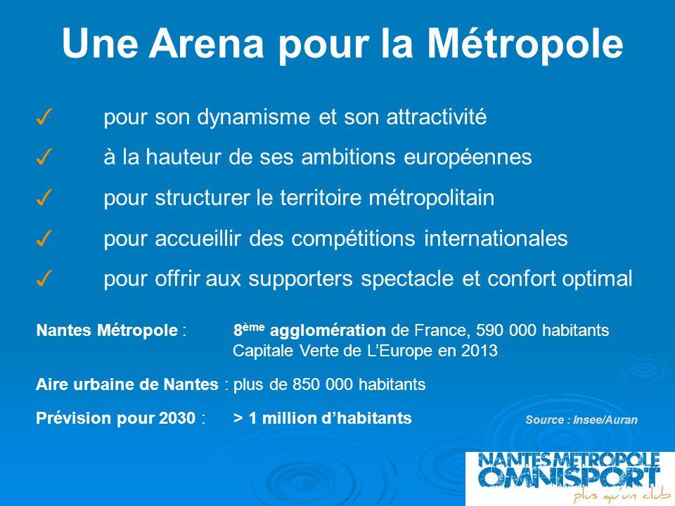 Une Arena pour la Métropole pour son dynamisme et son attractivité à la hauteur de ses ambitions européennes pour structurer le territoire métropolita