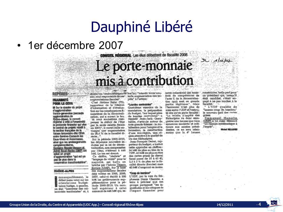 Mission dévaluation sur les coûts des transferts de compétences et décisions de lEtat entre 2005 et 2010 Groupe Union de la Droite, du Centre et Apparentés (UDC App.) – Conseil régional Rhône-Alpes 14/12/2011 - 5
