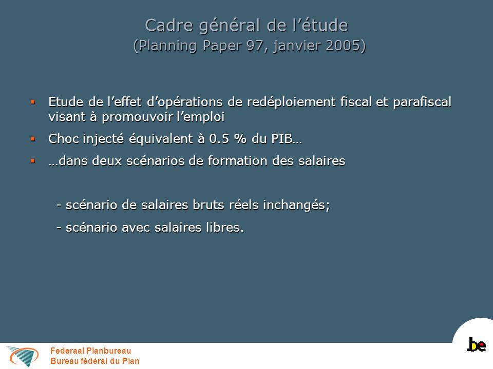 Federaal Planbureau Bureau fédéral du Plan Cadre général de létude (Planning Paper 97, janvier 2005) Etude de leffet dopérations de redéploiement fisc