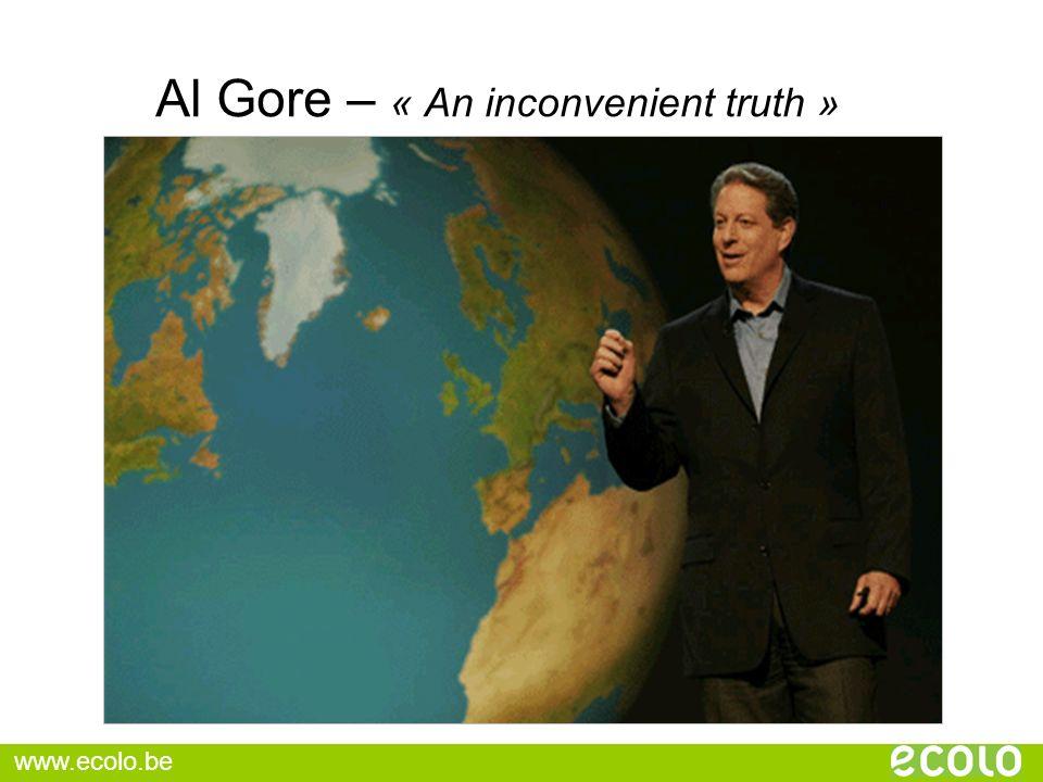 Al Gore – « An inconvenient truth » www.ecolo.be
