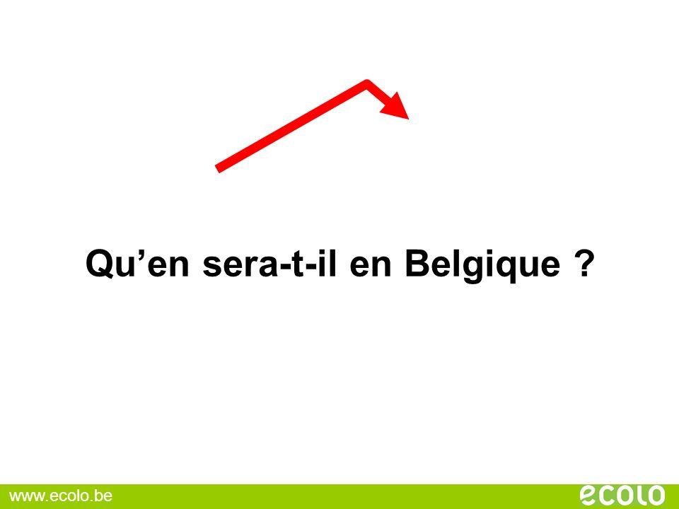 Quen sera-t-il en Belgique ? www.ecolo.be