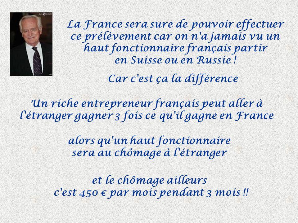 Nous proposons de baisser de 1 000 par mois le salaire des 5 000 fonctionnaires français payés plus de 150 000 par an !!! A ceux là il faut ajouter to
