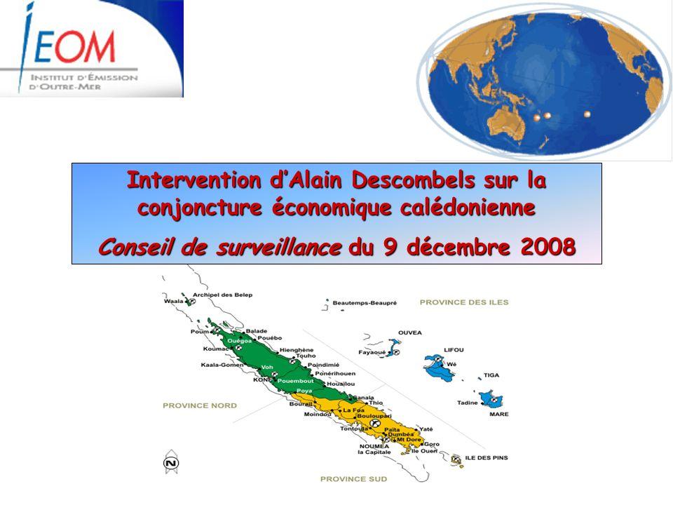 Intervention dAlain Descombels sur la conjoncture économique calédonienne Conseil de surveillance du 9 décembre 2008