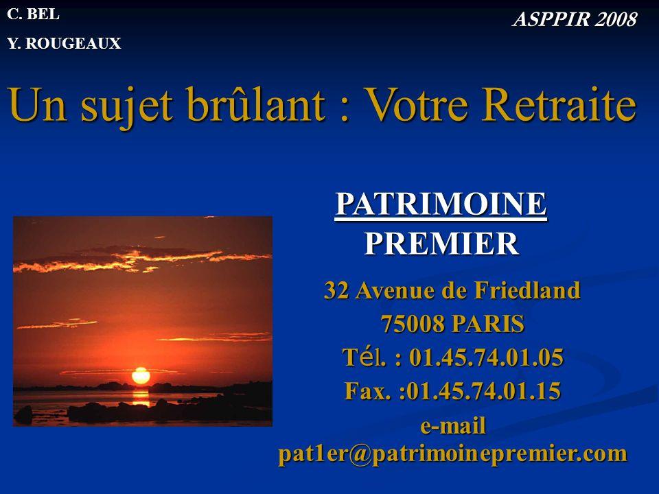 32 Avenue de Friedland 75008 PARIS T é l. : 01.45.74.01.05 Fax.