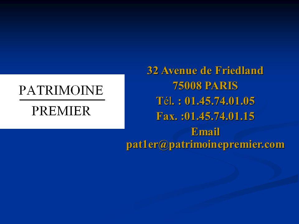 32 Avenue de Friedland 75008 PARIS Tél. : 01.45.74.01.05 Fax.