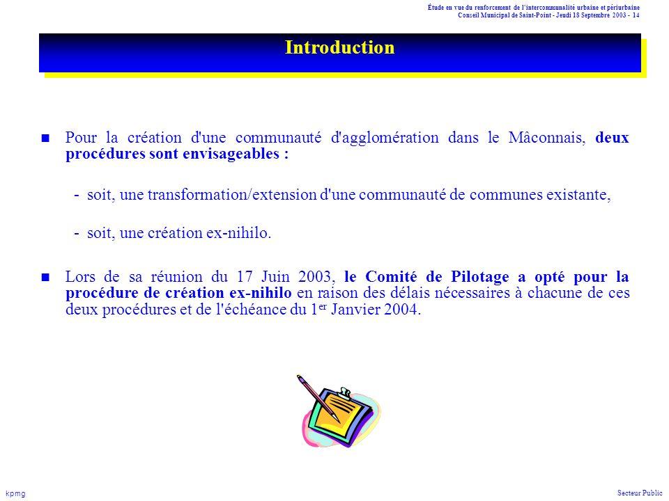Étude en vue du renforcement de l'intercommunalité urbaine et périurbaine Conseil Municipal de Saint-Point - Jeudi 18 Septembre 2003 - 14 kpmg Secteur