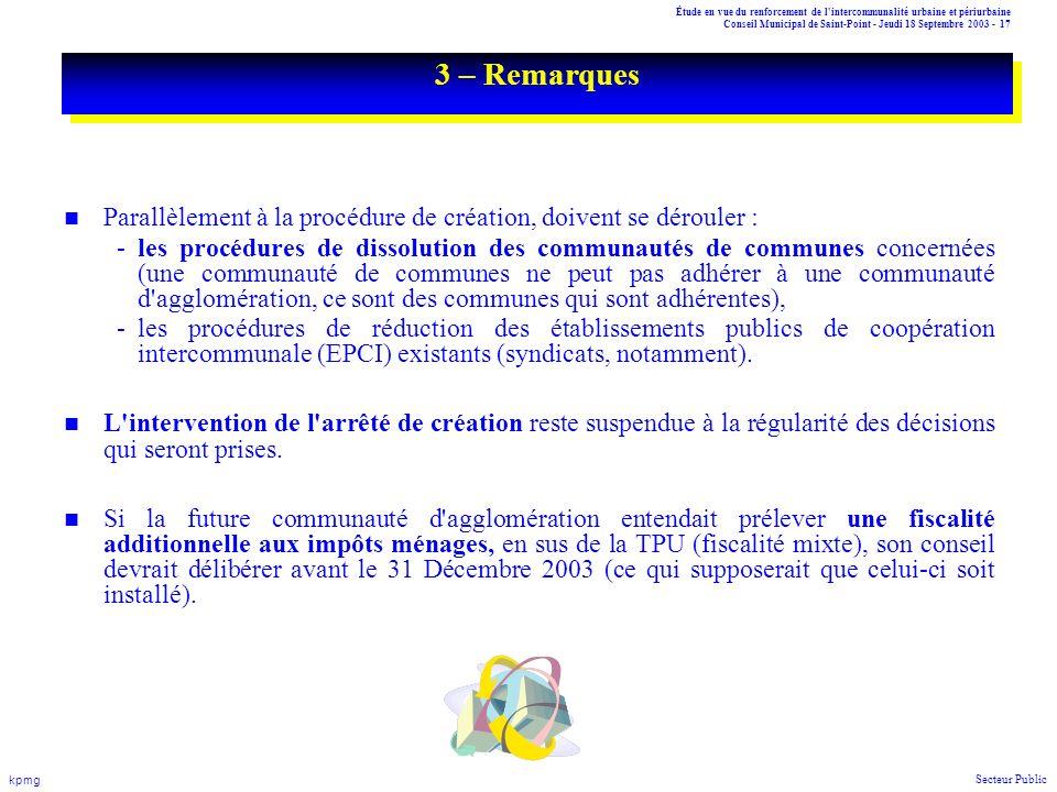 Étude en vue du renforcement de l'intercommunalité urbaine et périurbaine Conseil Municipal de Saint-Point - Jeudi 18 Septembre 2003 - 17 kpmg Secteur
