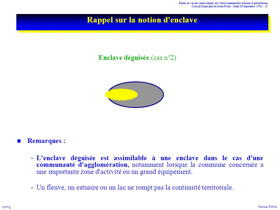 Étude en vue du renforcement de l'intercommunalité urbaine et périurbaine Conseil Municipal de Saint-Point - Jeudi 18 Septembre 2003 - 20 kpmg Secteur