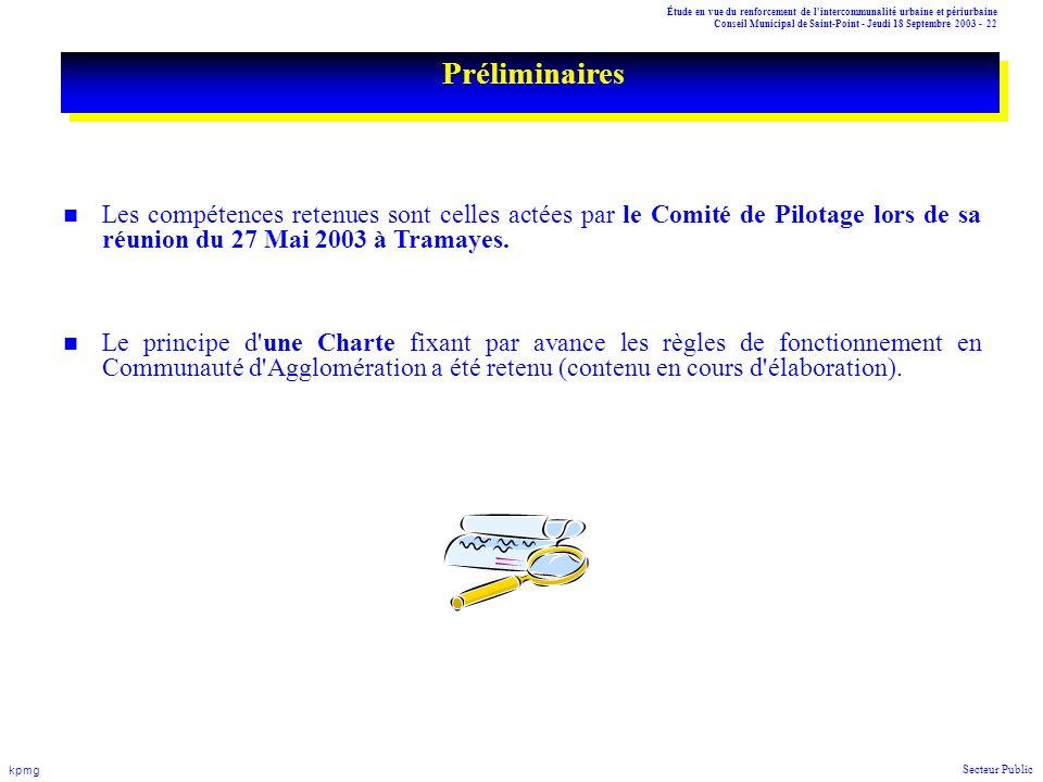 Étude en vue du renforcement de l'intercommunalité urbaine et périurbaine Conseil Municipal de Saint-Point - Jeudi 18 Septembre 2003 - 22 kpmg Secteur