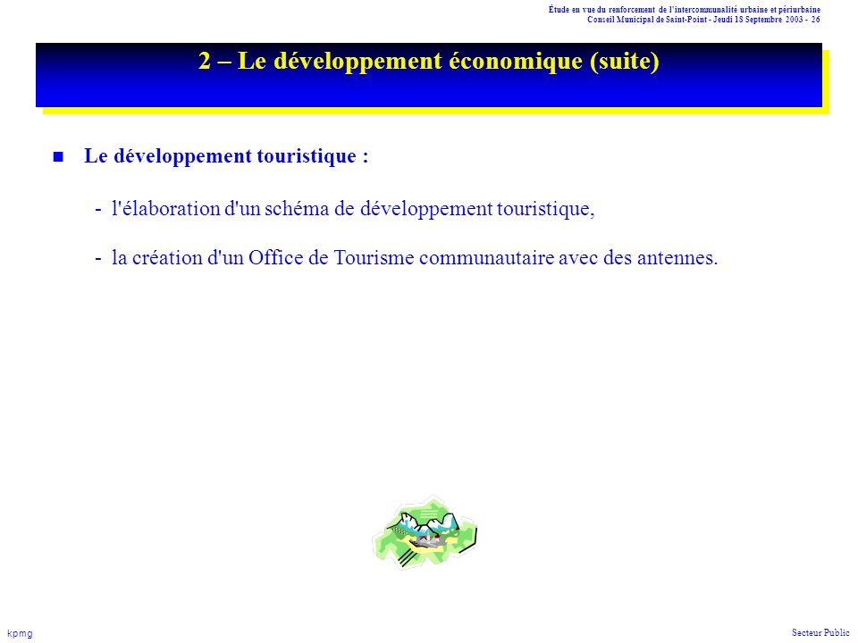 Étude en vue du renforcement de l'intercommunalité urbaine et périurbaine Conseil Municipal de Saint-Point - Jeudi 18 Septembre 2003 - 26 kpmg Secteur