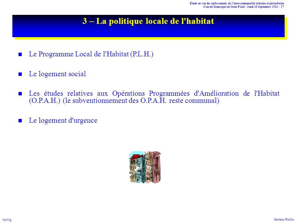 Étude en vue du renforcement de l'intercommunalité urbaine et périurbaine Conseil Municipal de Saint-Point - Jeudi 18 Septembre 2003 - 27 kpmg Secteur