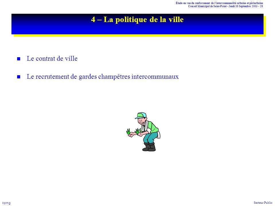Étude en vue du renforcement de l'intercommunalité urbaine et périurbaine Conseil Municipal de Saint-Point - Jeudi 18 Septembre 2003 - 28 kpmg Secteur