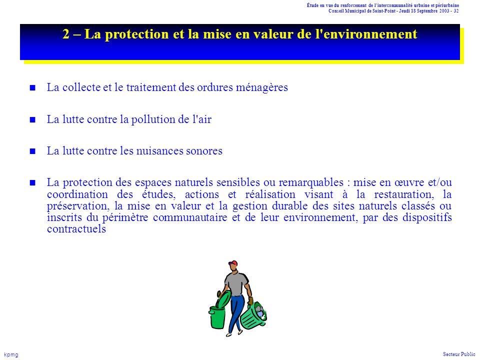 Étude en vue du renforcement de l'intercommunalité urbaine et périurbaine Conseil Municipal de Saint-Point - Jeudi 18 Septembre 2003 - 32 kpmg Secteur