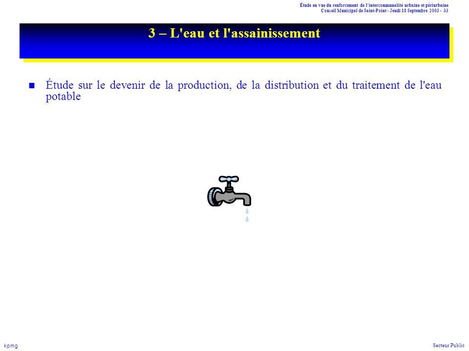 Étude en vue du renforcement de l'intercommunalité urbaine et périurbaine Conseil Municipal de Saint-Point - Jeudi 18 Septembre 2003 - 33 kpmg Secteur