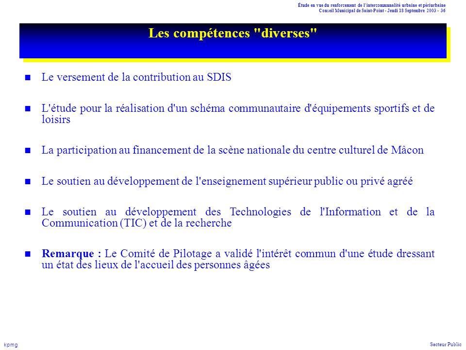 Étude en vue du renforcement de l'intercommunalité urbaine et périurbaine Conseil Municipal de Saint-Point - Jeudi 18 Septembre 2003 - 36 kpmg Secteur