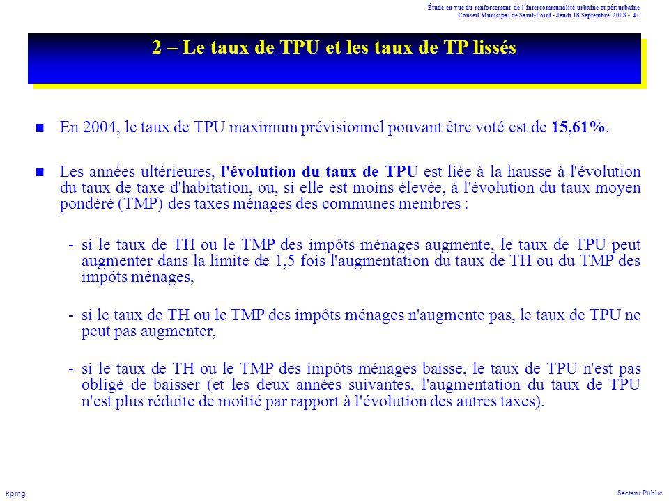 Étude en vue du renforcement de l'intercommunalité urbaine et périurbaine Conseil Municipal de Saint-Point - Jeudi 18 Septembre 2003 - 41 kpmg Secteur