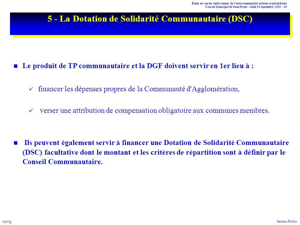 Étude en vue du renforcement de l'intercommunalité urbaine et périurbaine Conseil Municipal de Saint-Point - Jeudi 18 Septembre 2003 - 49 kpmg Secteur