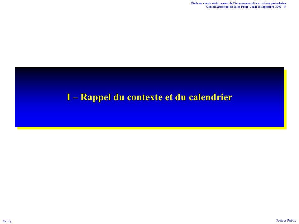 Étude en vue du renforcement de l'intercommunalité urbaine et périurbaine Conseil Municipal de Saint-Point - Jeudi 18 Septembre 2003 - 5 kpmg Secteur