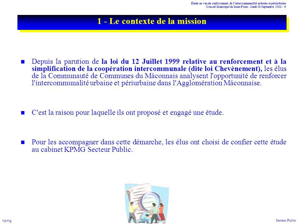 Étude en vue du renforcement de l'intercommunalité urbaine et périurbaine Conseil Municipal de Saint-Point - Jeudi 18 Septembre 2003 - 6 kpmg Secteur