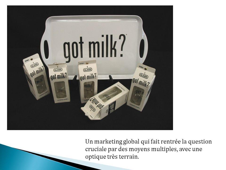 Un marketing global qui fait rentrée la question cruciale par des moyens multiples, avec une optique très terrain.