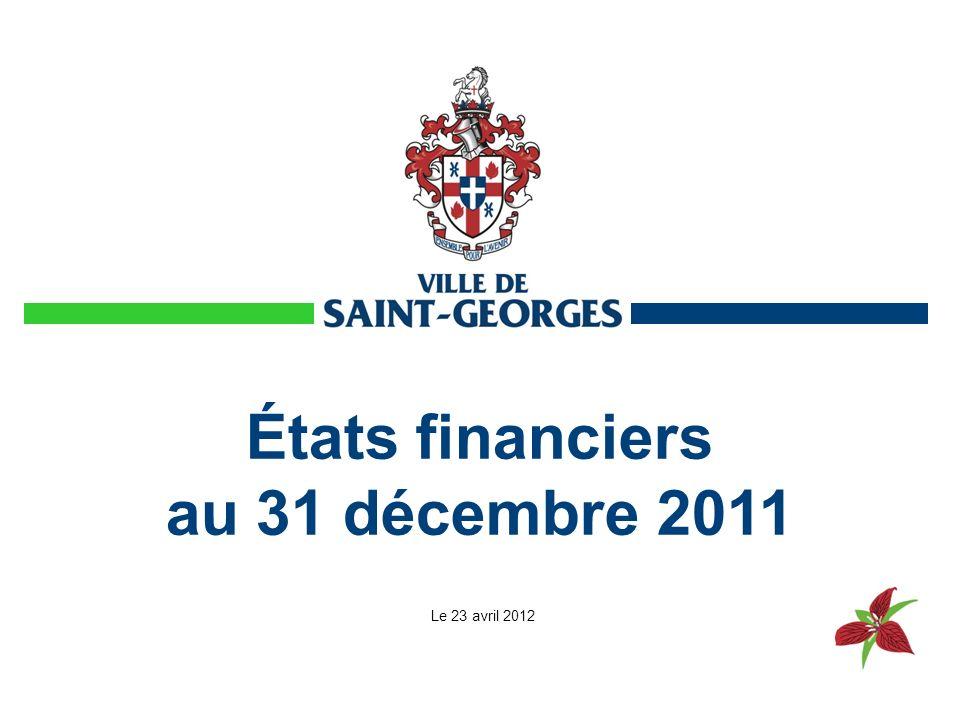 États financiers au 31 décembre 2011 Le 23 avril 2012