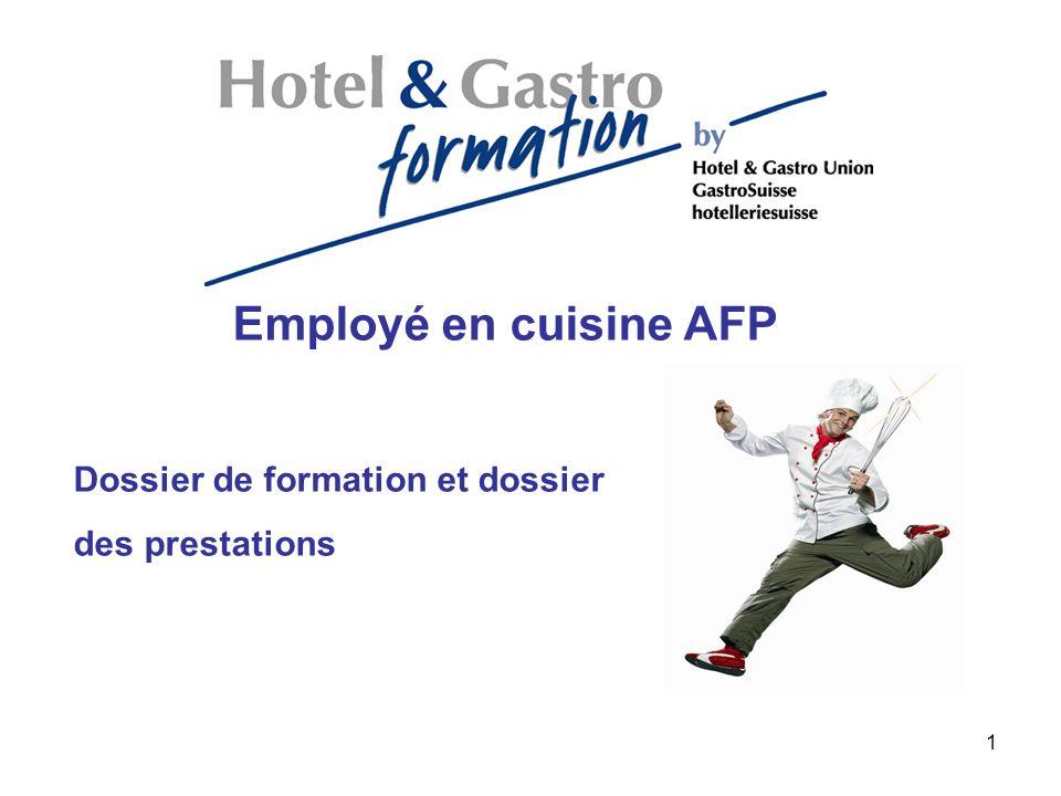 Employé de cuisine AFP Dossier de formation et dossier des prestations Ordonnance sur la formation professionnelle initiale Art.