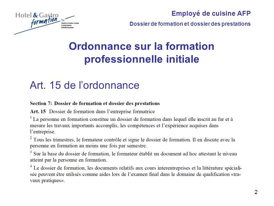 Employé de cuisine AFP Dossier de formation et dossier des prestations Ordonnance sur la formation professionnelle initiale Art. 15 de lordonnance 2
