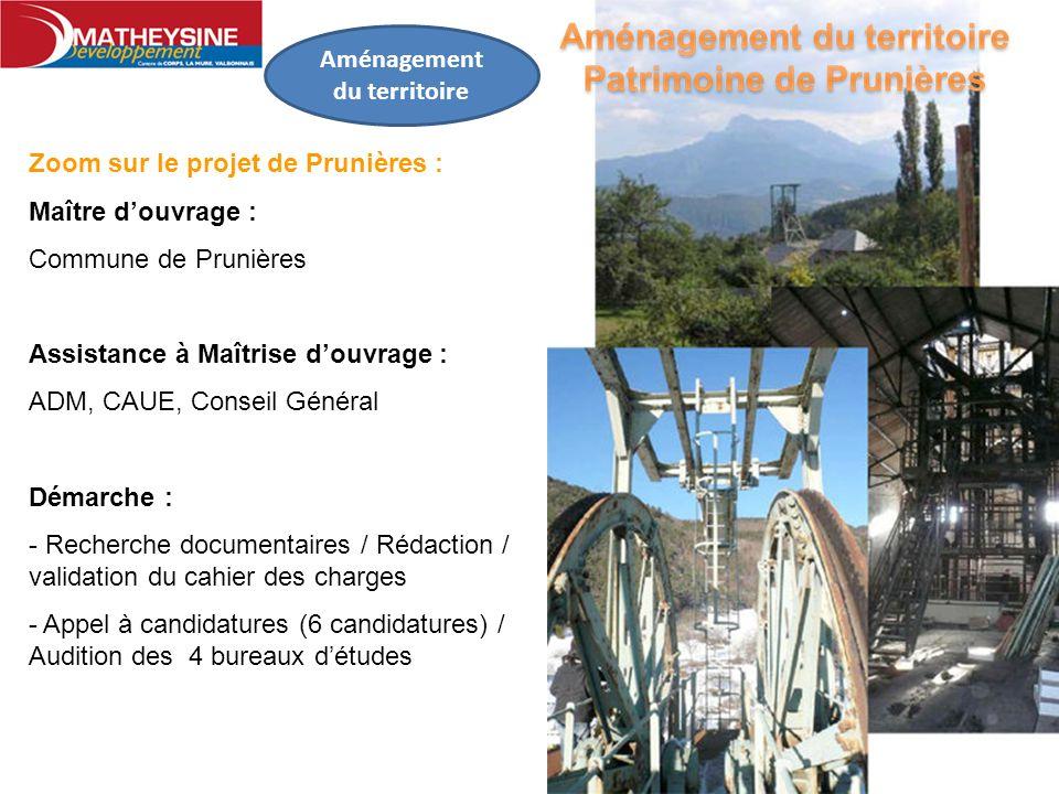 Aménagement du territoire Zoom sur le projet de Prunières : Maître douvrage : Commune de Prunières Assistance à Maîtrise douvrage : ADM, CAUE, Conseil