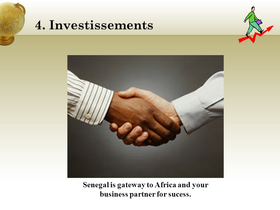 4. Investissements Senegal is gateway to Africa and your business partner for sucess.