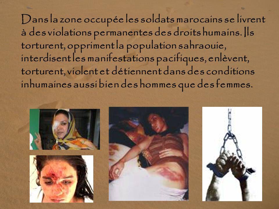 ZONES OCCUPÉES : 300 000 Sahraouis y vivent.