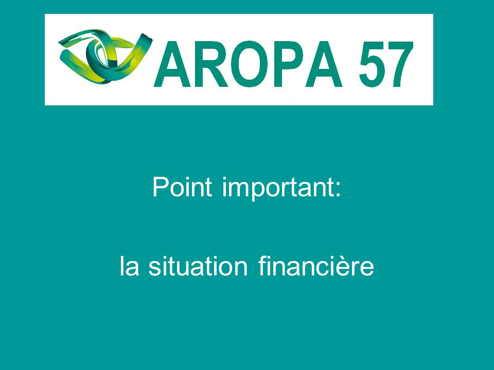 Point important: la situation financière