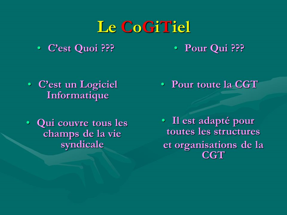 Le CoGiTiel Cest Quoi ???Pour Qui ??.