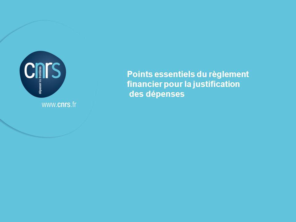 Points essentiels du règlement financier pour la justification des dépenses